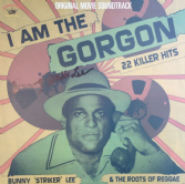 Signed By Bunny 'Striker' Lee: Bunny 'Striker Lee' I Am The Gorgon' (Kingston Sounds) CD